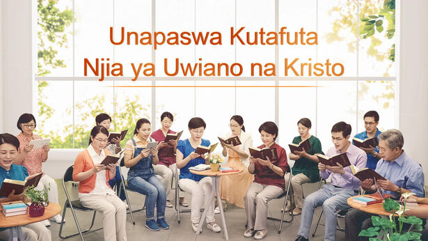 Unapaswa Kutafuta Njia ya Uwiano na Kristo